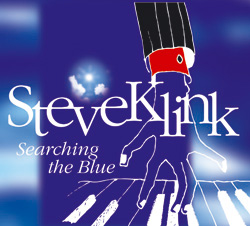 Searching the blue. CD written and arranged by Steve Klink